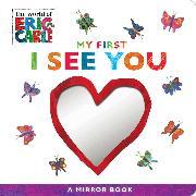 Cover-Bild zu Carle, Eric: My First I See You