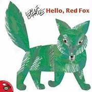 Cover-Bild zu Carle, Eric: Hello, Red Fox