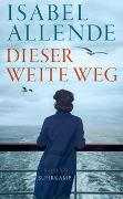 Cover-Bild zu Allende, Isabel: Dieser weite Weg