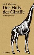 Cover-Bild zu Schalansky, Judith: Der Hals der Giraffe