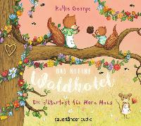 Cover-Bild zu Das kleine Waldhotel - Ein Blütenfest für Mona Maus von George, Kallie