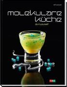 Cover-Bild zu Caviezel, Rolf: Molekulare Küche