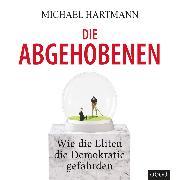 Cover-Bild zu Hartmann, Michael: Die Abgehobenen (Audio Download)