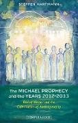 Cover-Bild zu Hartmann, Steffen: The Michael Prophecy and the Years 2012-2033 (eBook)