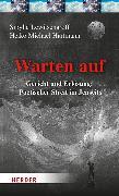 Cover-Bild zu Lewitscharoff, Sibylle: Warten auf (eBook)