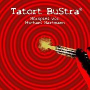 Cover-Bild zu Hartmann, Michael: Tatort BuStra (Audio Download)