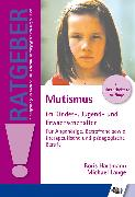 Cover-Bild zu Lange, Michael: Mutismus im Kindes-, Jugend- und Erwachsenenalter (eBook)