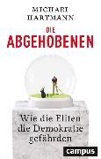 Cover-Bild zu Hartmann, Michael: Die Abgehobenen (eBook)