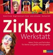 Cover-Bild zu Eisele, Robert: Zirkuswerkstatt