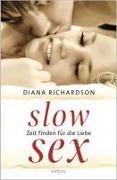 Cover-Bild zu Slow Sex von Richardson, Diana