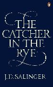 Cover-Bild zu The Catcher in the Rye von Salinger, J. D.