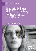 Cover-Bild zu Ettinger, Bracha L.: Matrixial Subjectivity, Aesthetics, Ethics (eBook)