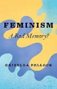 Cover-Bild zu Pollock, Griselda: Feminism