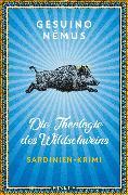 Cover-Bild zu Némus, Gesuino: Die Theologie des Wildschweins (eBook)