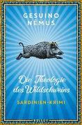 Cover-Bild zu Némus, Gesuino: Die Theologie des Wildschweins