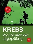 Cover-Bild zu Vor und nach der Jägerprüfung von Krebs, Herbert
