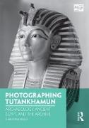 Cover-Bild zu Riggs, Christina (Hrsg.): Photographing Tutankhamun (eBook)