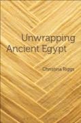 Cover-Bild zu Riggs, Christina: Unwrapping Ancient Egypt (eBook)