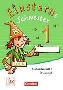 Cover-Bild zu Einsterns Schwester 1. Schuljahr. Buchstabenheft 1-6. Begleitheft, Lauttabellen. DS