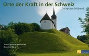 Cover-Bild zu Orte der Kraft in der Schweiz von Brunschwiler, Jean-Pierre