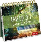 Cover-Bild zu Lass dir Zeit zum Leben von Groh Redaktionsteam (Hrsg.)