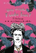 Cover-Bild zu Was würde Frida tun? von Foley, Elizabeth