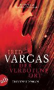 Cover-Bild zu Vargas, Fred: Der verbotene Ort (eBook)