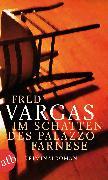 Cover-Bild zu Vargas, Fred: Im Schatten des Palazzo Farnese (eBook)