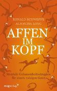 Cover-Bild zu Affen im Kopf von Schweppe, Ronald Pierre