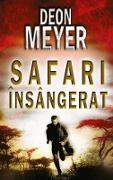 Cover-Bild zu Meyer, Deon: Safari însângerat (eBook)