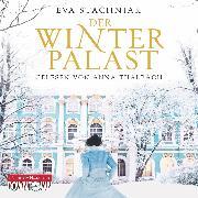 Cover-Bild zu Stachniak, Eva: Der Winterpalast (Audio Download)