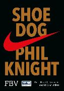 Cover-Bild zu Knight, Phil: Shoe Dog (eBook)