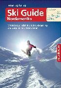 Cover-Bild zu Schrahe, Christoph: Ski Guide Nordamerika - VISTA POINT Reiseführer Reisen Tag für Tag (eBook)
