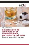 Cover-Bild zu Actualización de antídotos en el tratamiento de pacientes intoxicados von Lorenzo, Marta Gutiérrez