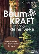 Cover-Bild zu Baumkraft im Spiegel deiner Seele von Köller, Claudia