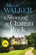 Cover-Bild zu A Shooting at Chateau Rock von Walker, Martin