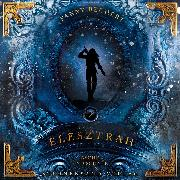 Cover-Bild zu eBook Elesztrah (Band 2): Asche und Schnee