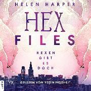 Cover-Bild zu eBook Hexen gibt es doch - Hex Files, (Ungekürzt)