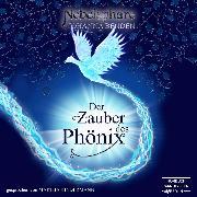 Cover-Bild zu eBook Der Zauber des Phönix - Nebelsphäre, (Ungekürzt)
