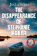 Cover-Bild zu The Disappearance of Stephanie Mailer von Dicker, Joël