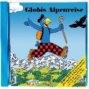 Cover-Bild zu Globis Alpenreise Bd. 74 CD von Müller, Walter Andreas (Gelesen)
