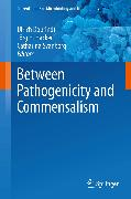 Cover-Bild zu Dobrindt, Ulrich (Hrsg.): Between Pathogenicity and Commensalism (eBook)