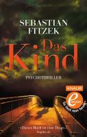 Cover-Bild zu Fitzek, Sebastian: Das Kind (eBook)