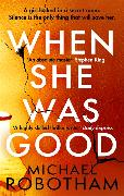 Cover-Bild zu Robotham, Michael: When She Was Good