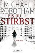 Cover-Bild zu Robotham, Michael: Bis du stirbst