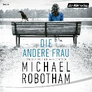 Cover-Bild zu Robotham, Michael: Die andere Frau (Audio Download)