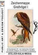 Cover-Bild zu Atelier. Kalai. Media, Bild-Kunst-Verlag (Hrsg.): Zeichenmappe Greifvögel I