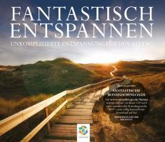 Cover-Bild zu Fantastisch Entspannen von Kübler, Raphael (Gelesen)