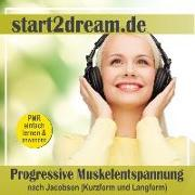 Cover-Bild zu Progressive Muskelentspannung nach Jacobson (Kurzform und Langform) von Hoese, Frank