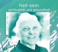 Cover-Bild zu heil sein. CD von Jäger, Willigis